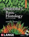 Junqueira&#8217s Basic Histology: Text and Atlas